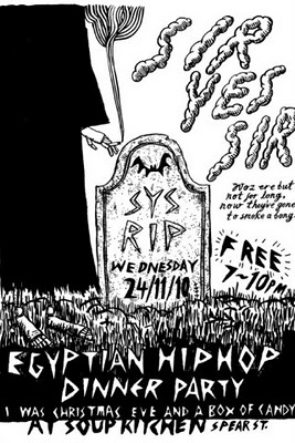 Egyptian Hip Hip/Sir Yes Sir final show
