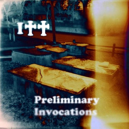 I Cemetary - Preliminary Invocations