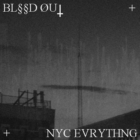 Blissed Out - NYC Evrything EP